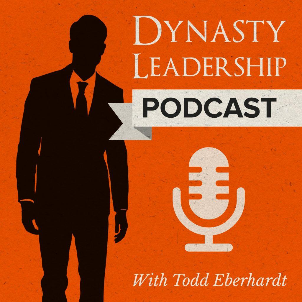 Dynasty Leadership - Todd Eberhardt