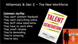 Dynasty Leadership Podcast - Millennial Leadership